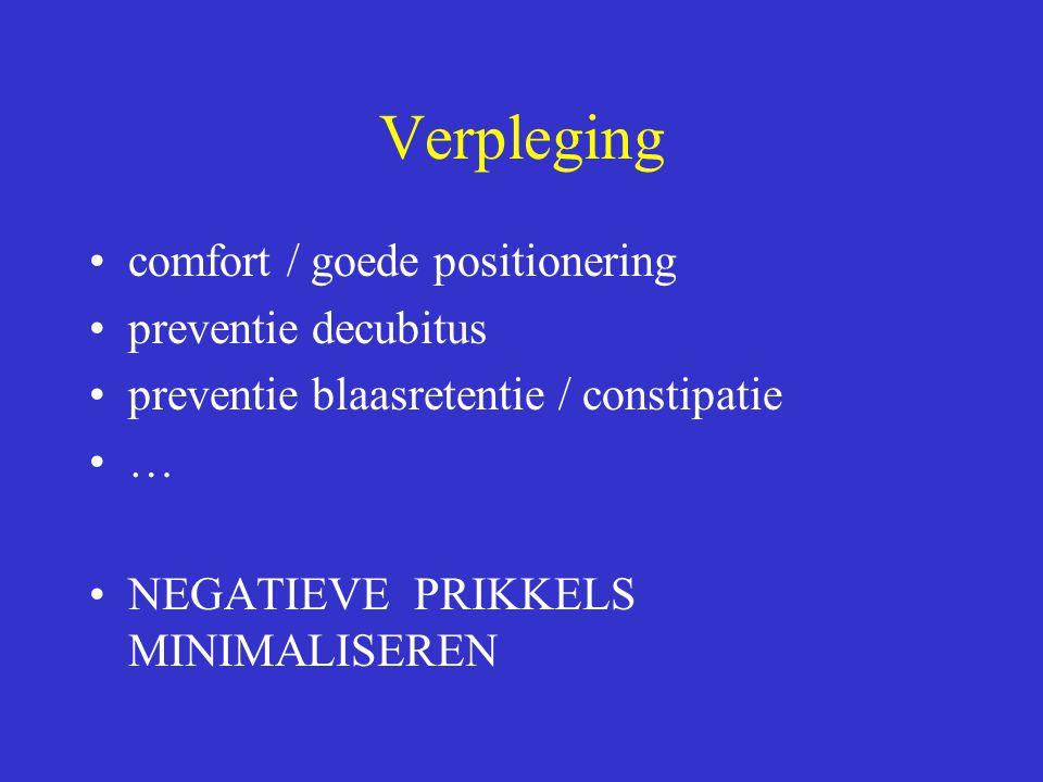 Verpleging comfort / goede positionering preventie decubitus