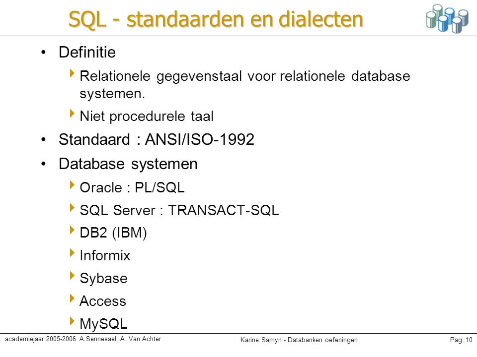 SQL - standaarden en dialecten