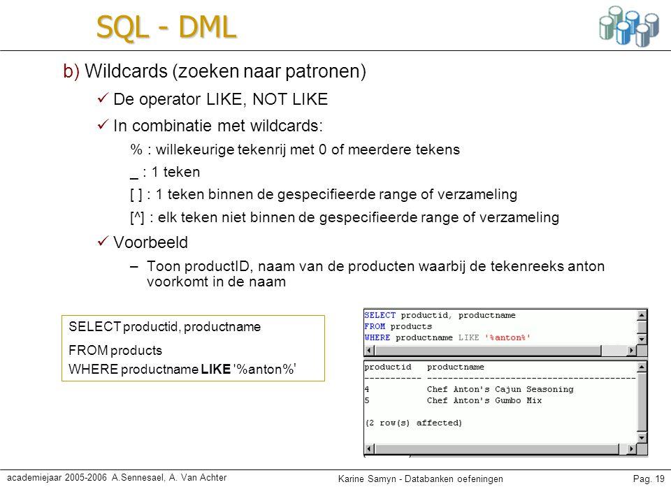 SQL - DML b) Wildcards (zoeken naar patronen)