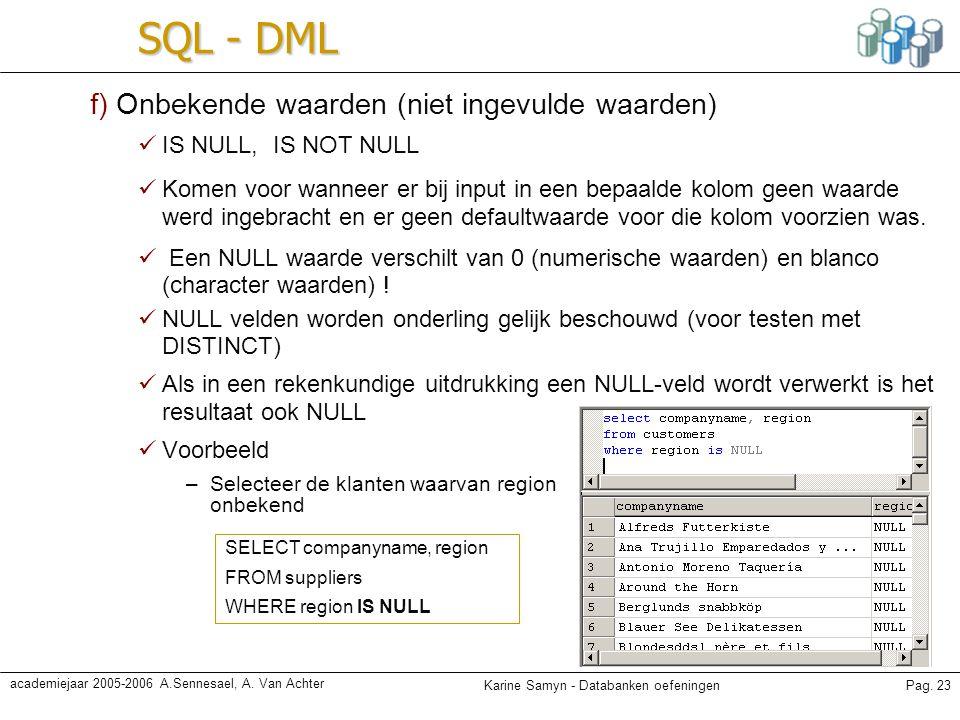 SQL - DML f) Onbekende waarden (niet ingevulde waarden)