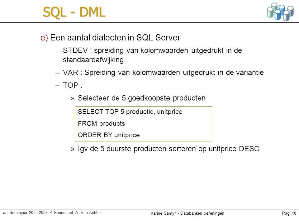 SQL - DML e) Een aantal dialecten in SQL Server