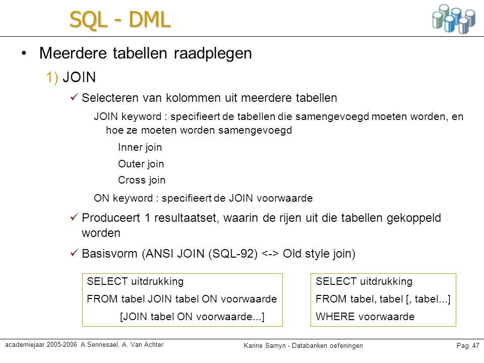 SQL - DML Meerdere tabellen raadplegen 1) JOIN