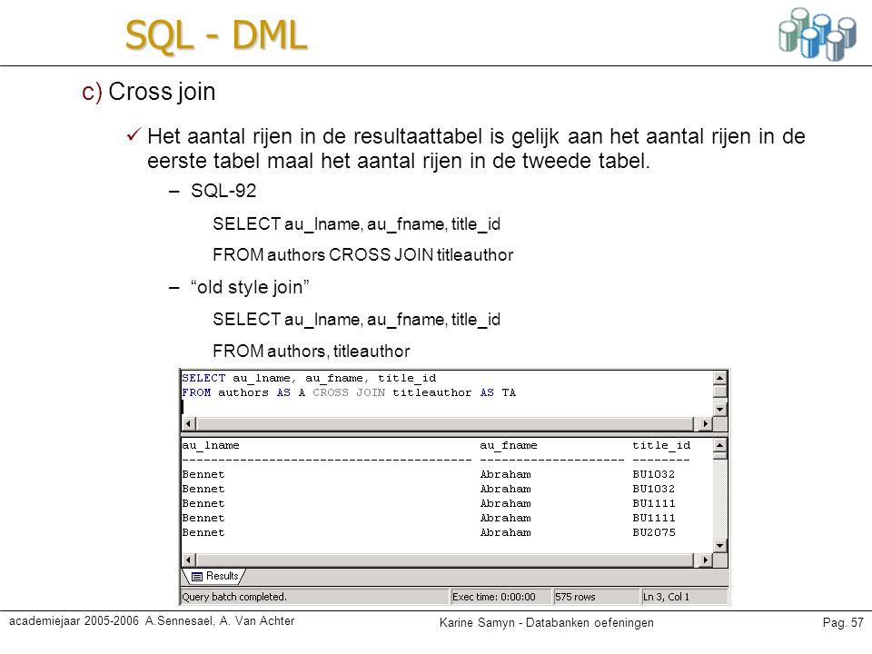 SQL - DML c) Cross join.