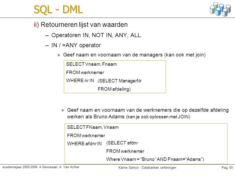 SQL - DML ii) Retourneren lijst van waarden