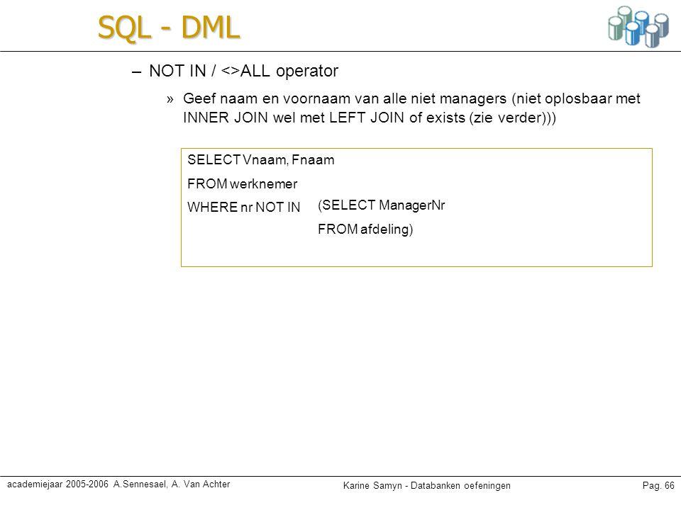 SQL - DML NOT IN / <>ALL operator