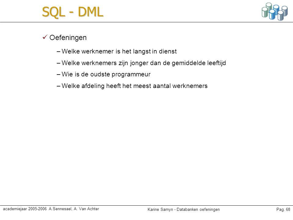 SQL - DML Oefeningen Welke werknemer is het langst in dienst