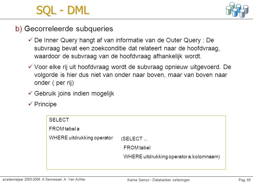 SQL - DML b) Gecorreleerde subqueries
