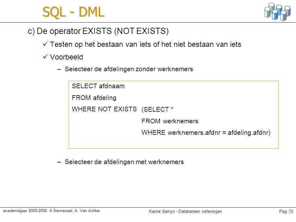 SQL - DML c) De operator EXISTS (NOT EXISTS)