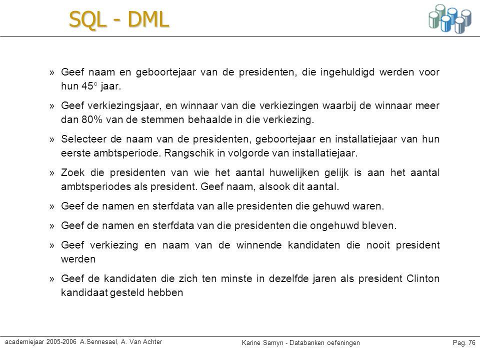 SQL - DML Geef naam en geboortejaar van de presidenten, die ingehuldigd werden voor hun 45° jaar.