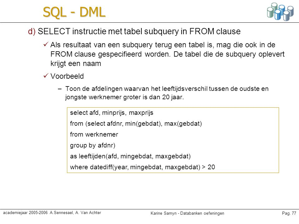 SQL - DML d) SELECT instructie met tabel subquery in FROM clause