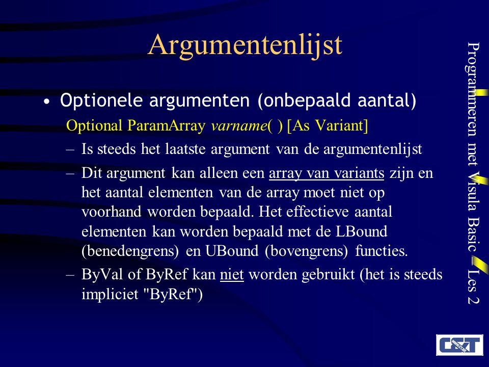 Argumentenlijst Optionele argumenten (onbepaald aantal)