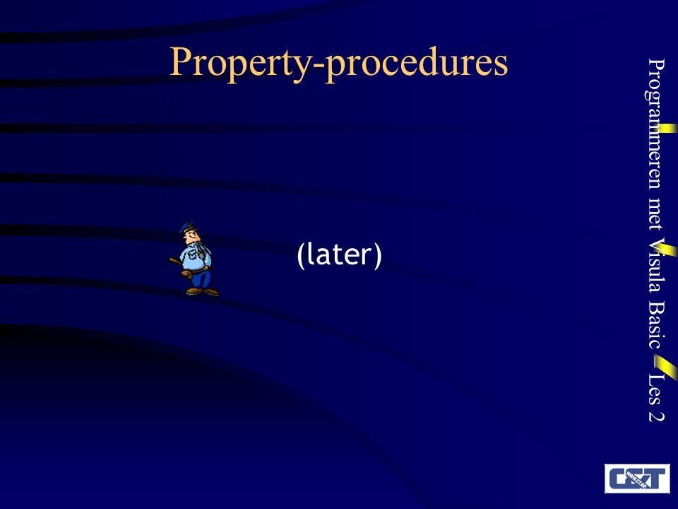 Property-procedures (later)