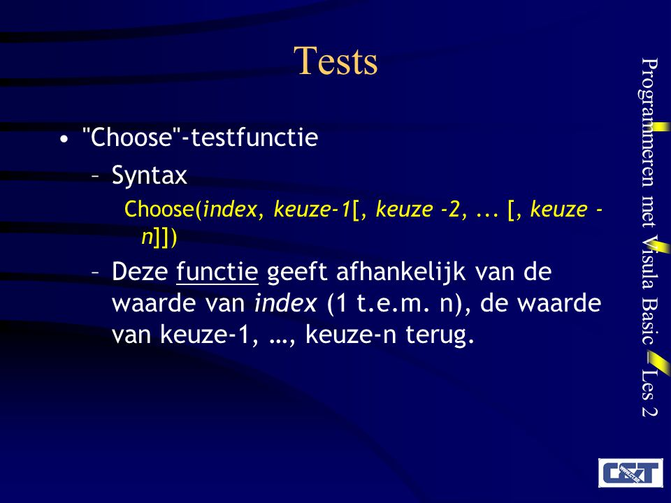 Tests Choose -testfunctie Syntax