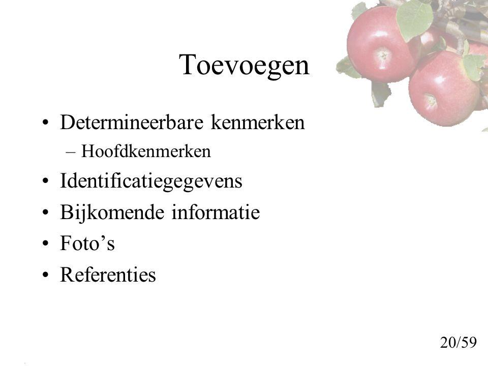 Toevoegen Determineerbare kenmerken Identificatiegegevens