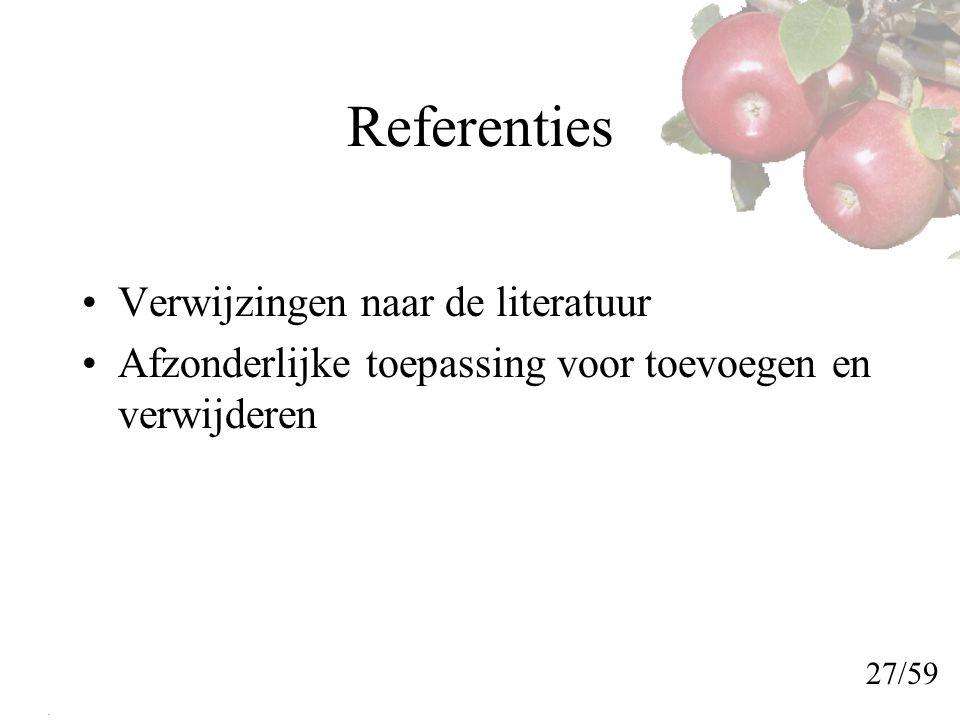 Referenties Verwijzingen naar de literatuur