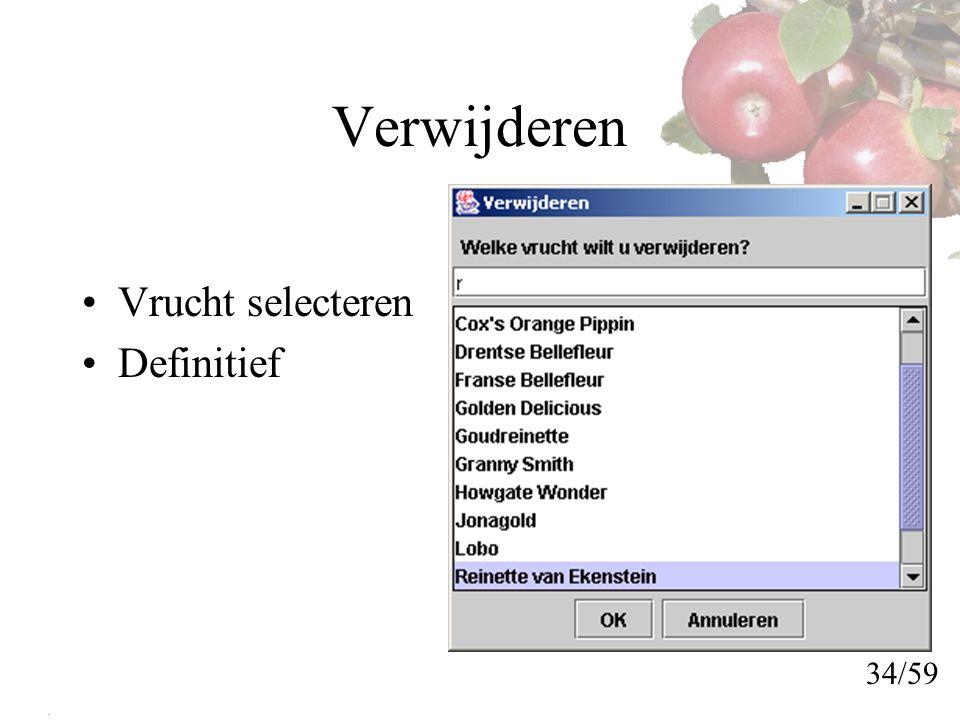 Verwijderen Vrucht selecteren Definitief 34/59