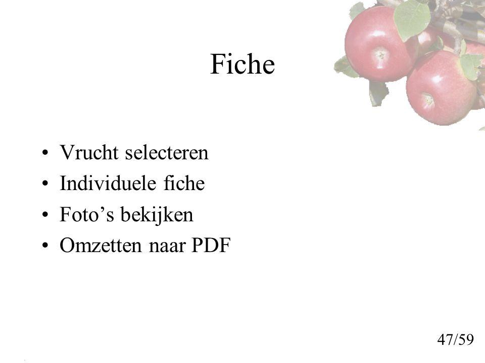 Fiche Vrucht selecteren Individuele fiche Foto's bekijken