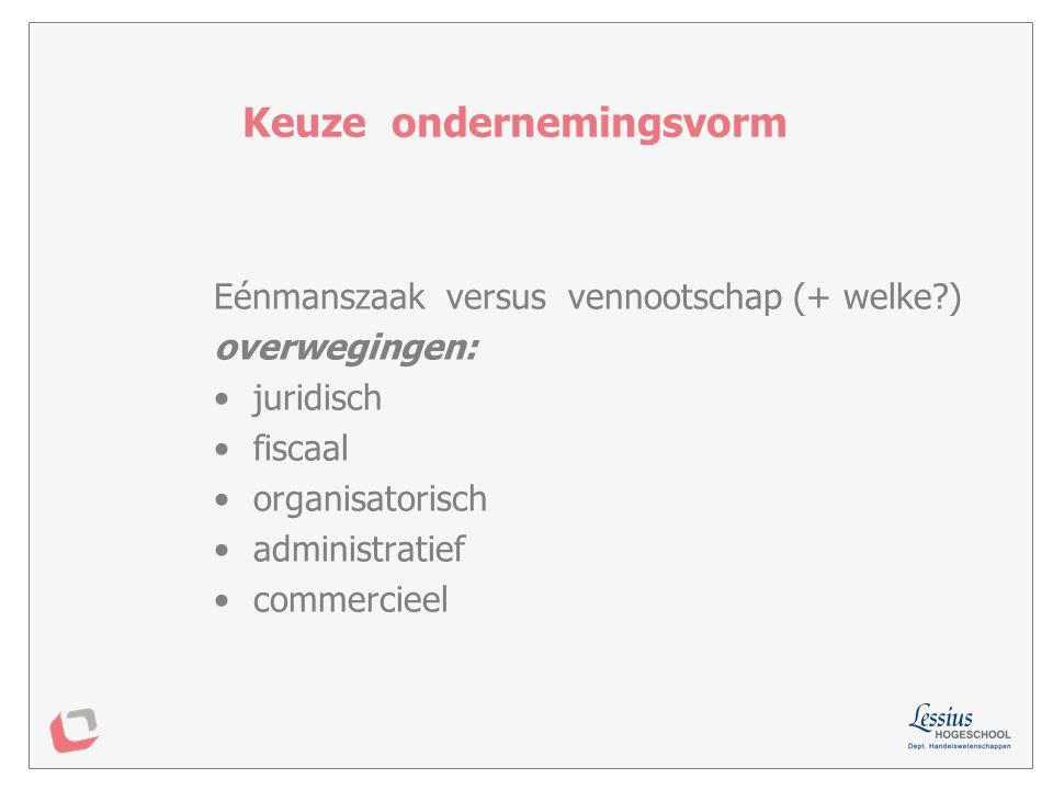 Keuze ondernemingsvorm