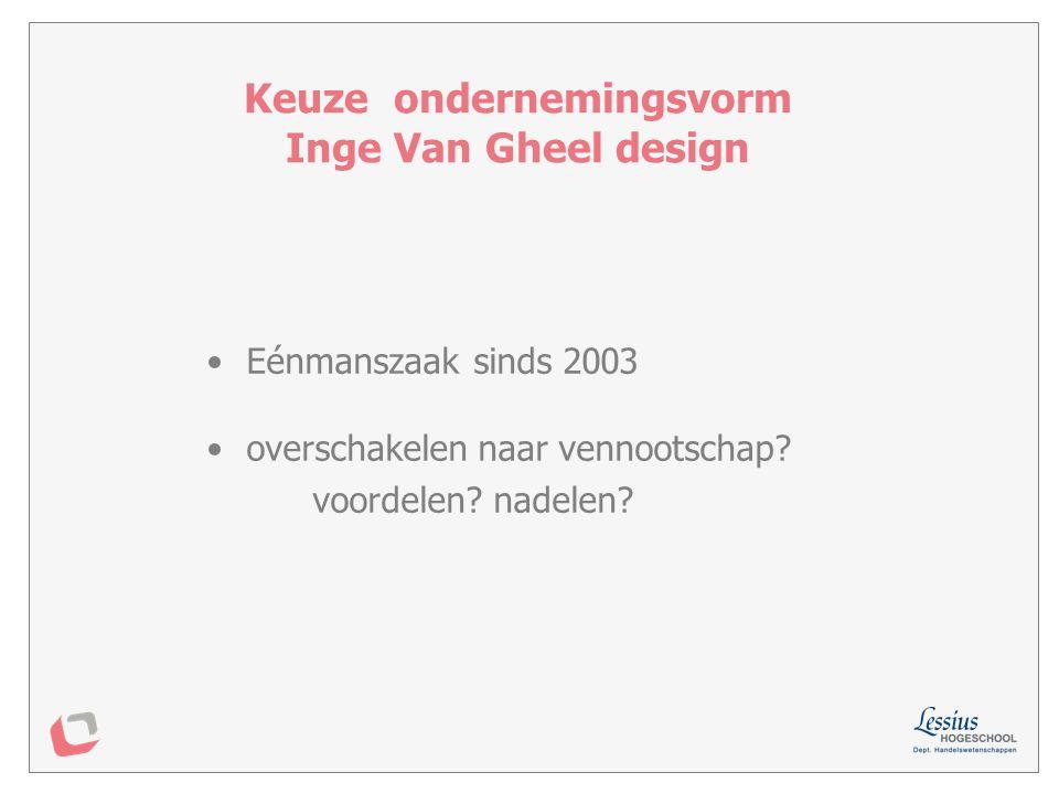 Keuze ondernemingsvorm Inge Van Gheel design