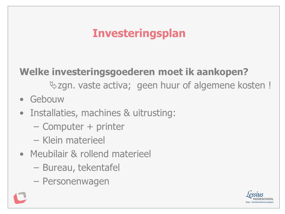 Investeringsplan Welke investeringsgoederen moet ik aankopen