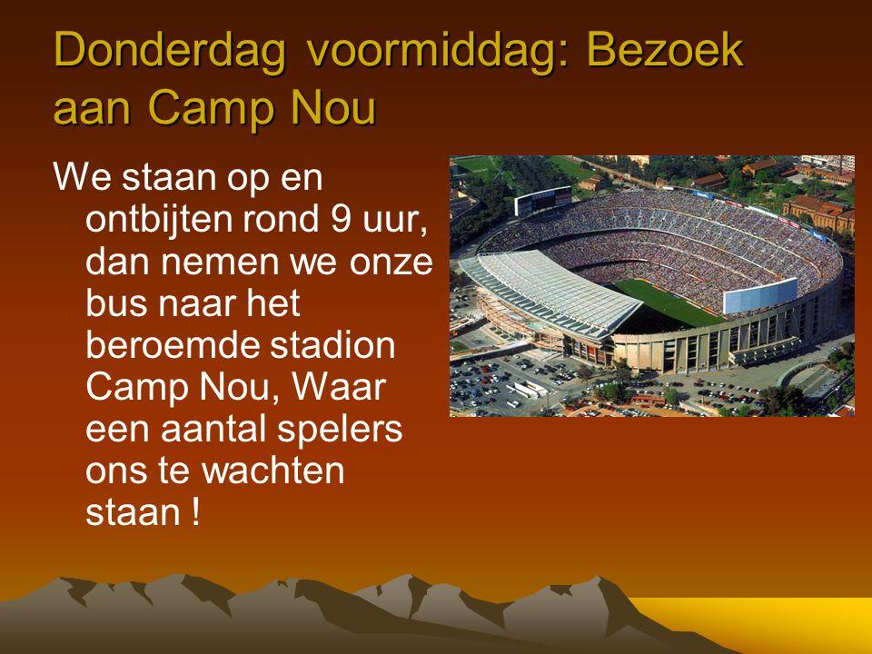 Donderdag voormiddag: Bezoek aan Camp Nou