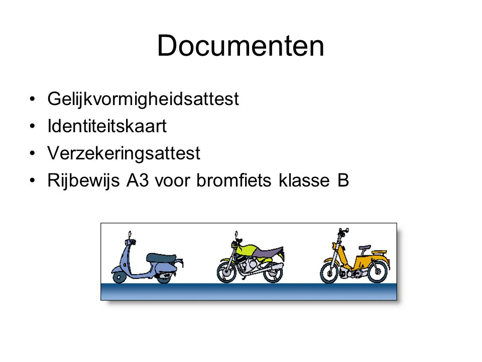 Documenten Gelijkvormigheidsattest Identiteitskaart Verzekeringsattest
