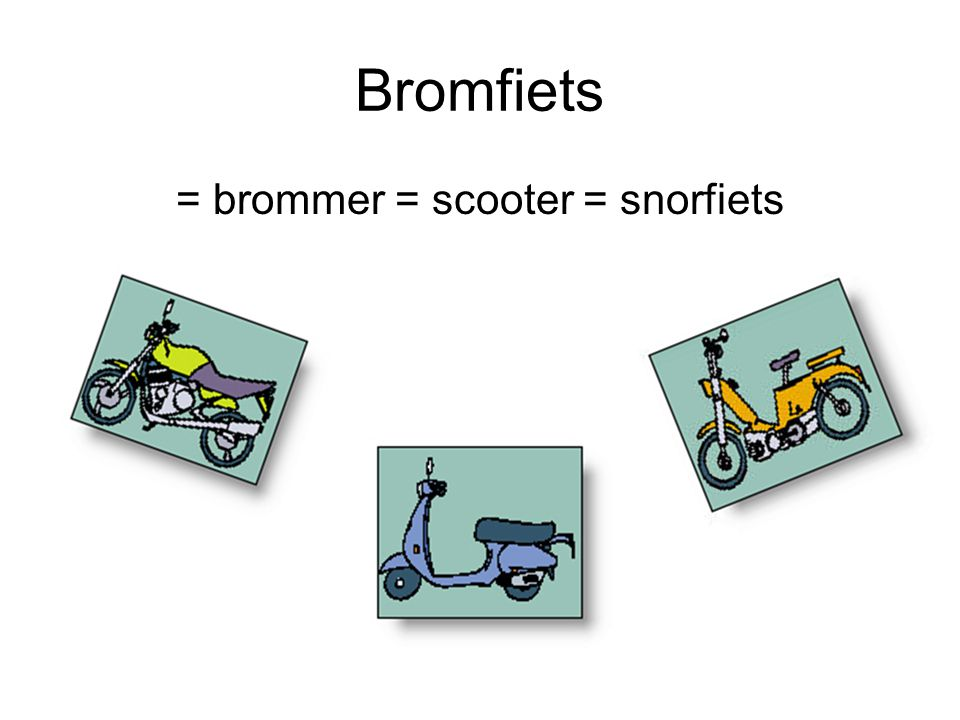 = brommer = scooter = snorfiets