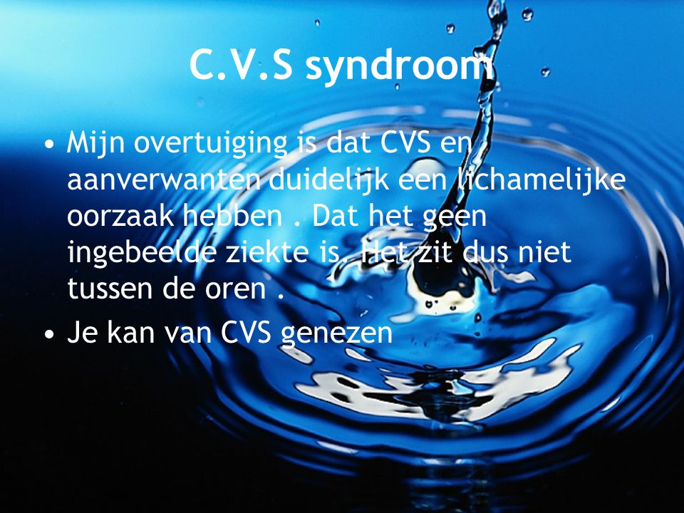 C.V.S syndroom