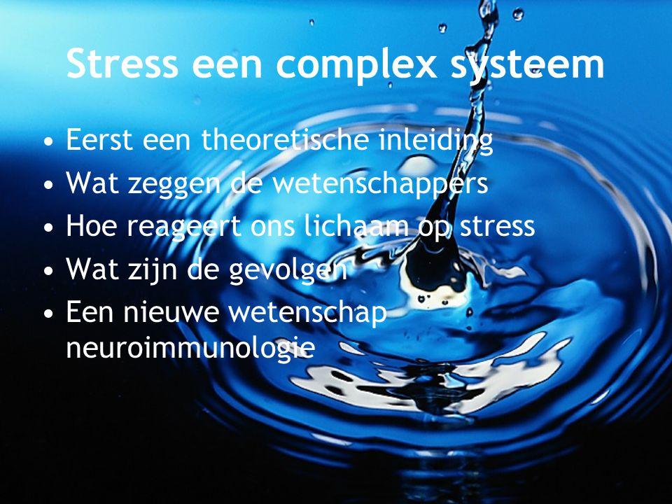 Stress een complex systeem