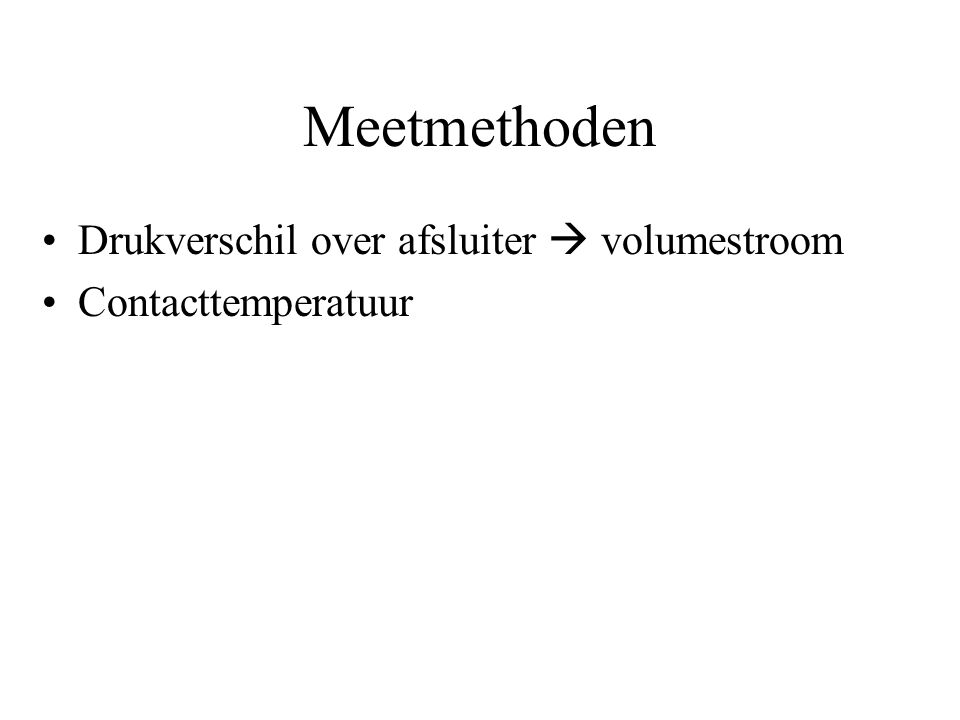 Meetmethoden Drukverschil over afsluiter  volumestroom