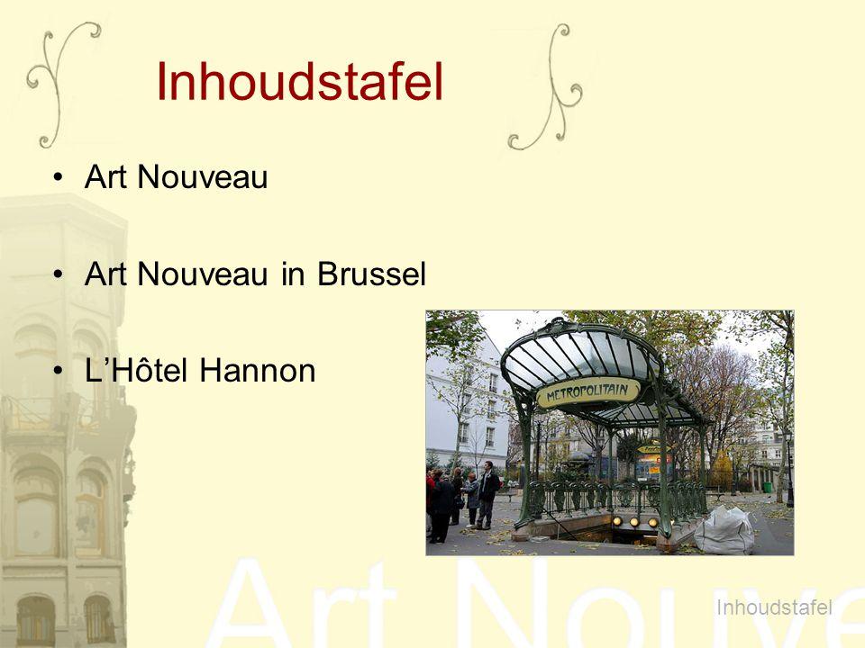 Inhoudstafel Art Nouveau Art Nouveau in Brussel L'Hôtel Hannon