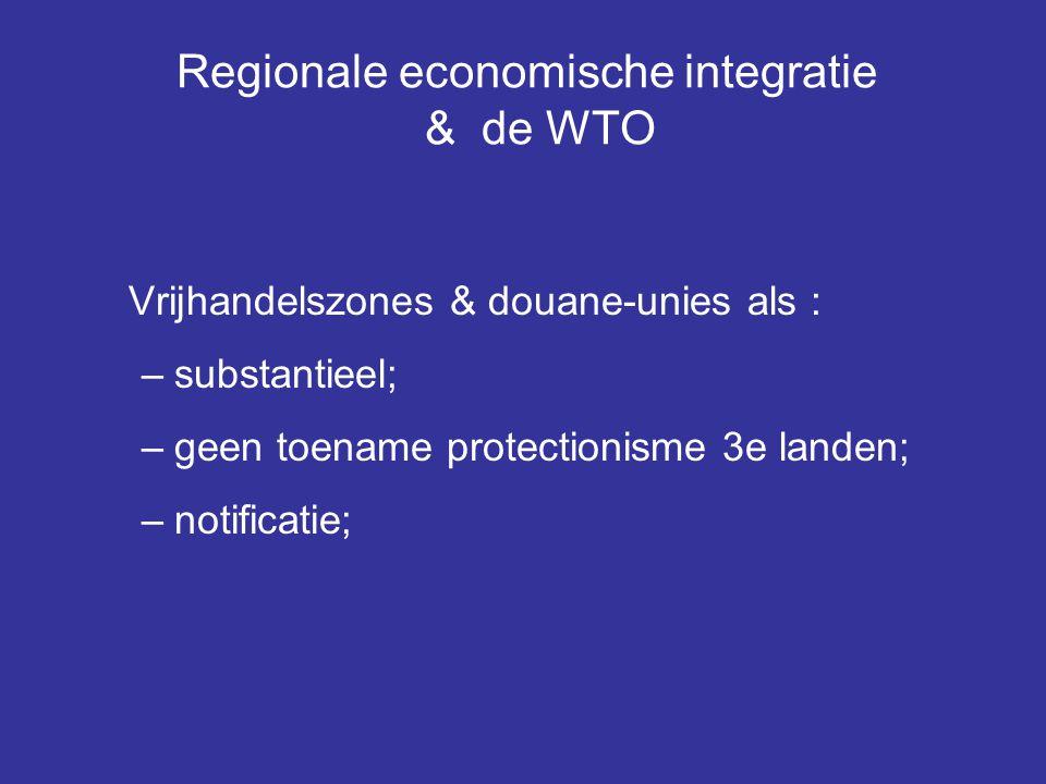 Regionale economische integratie & de WTO