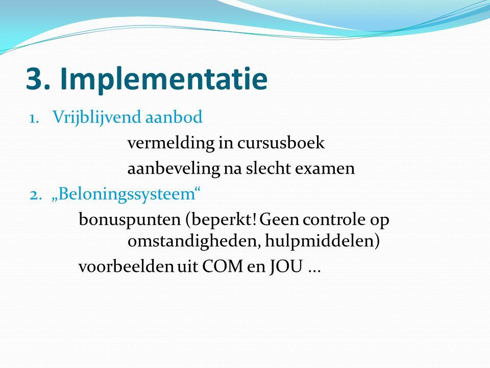 3. Implementatie 1. Vrijblijvend aanbod vermelding in cursusboek