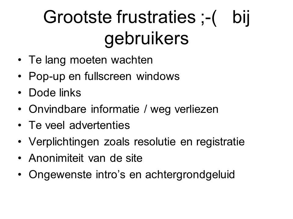 Grootste frustraties ;-( bij gebruikers