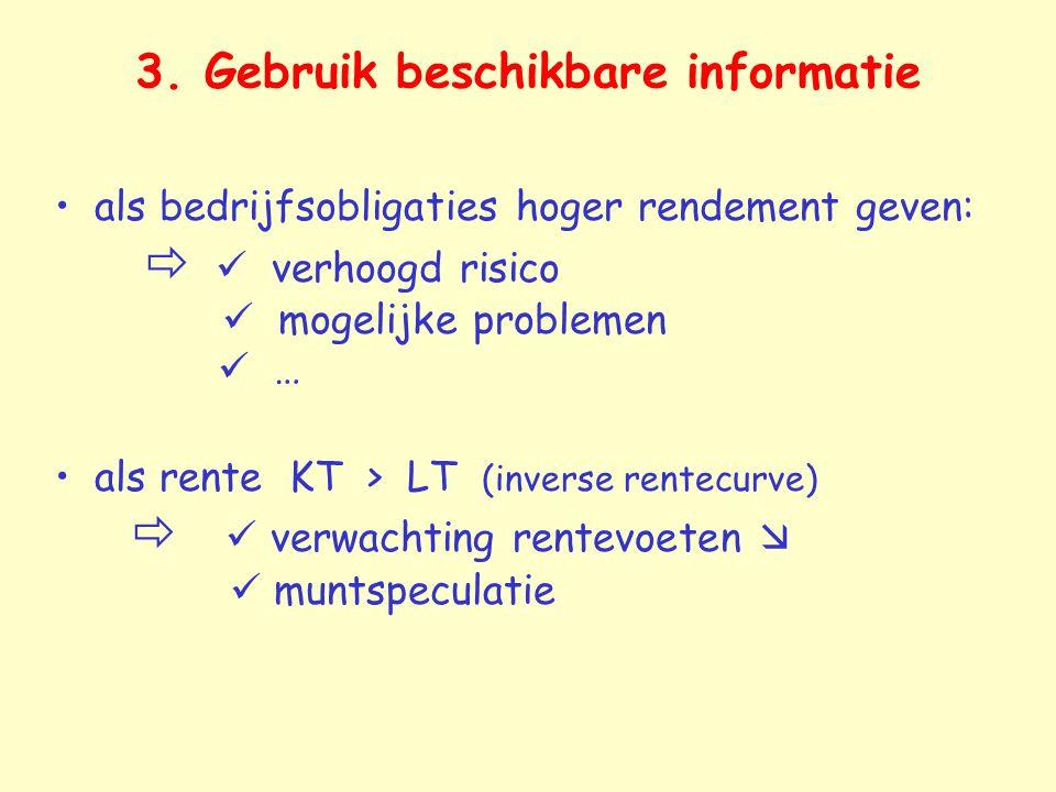 3. Gebruik beschikbare informatie