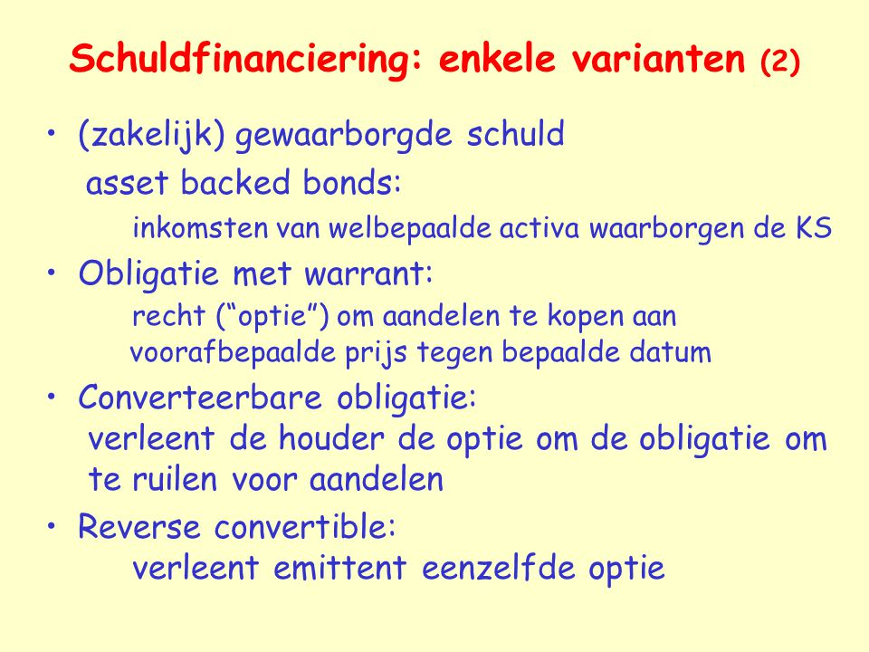 Schuldfinanciering: enkele varianten (2)