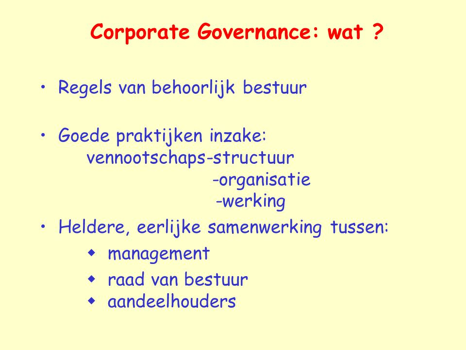 Corporate Governance: wat