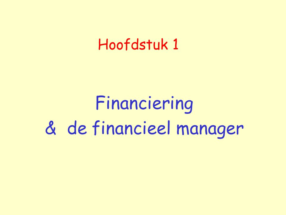 Financiering & de financieel manager