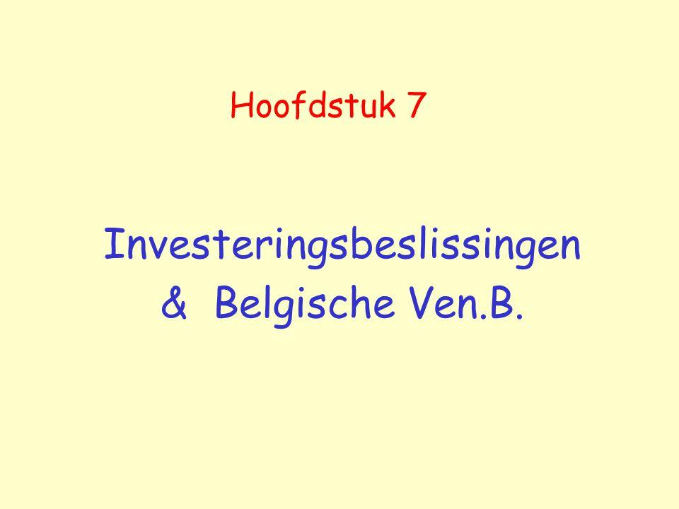 Investeringsbeslissingen & Belgische Ven.B.