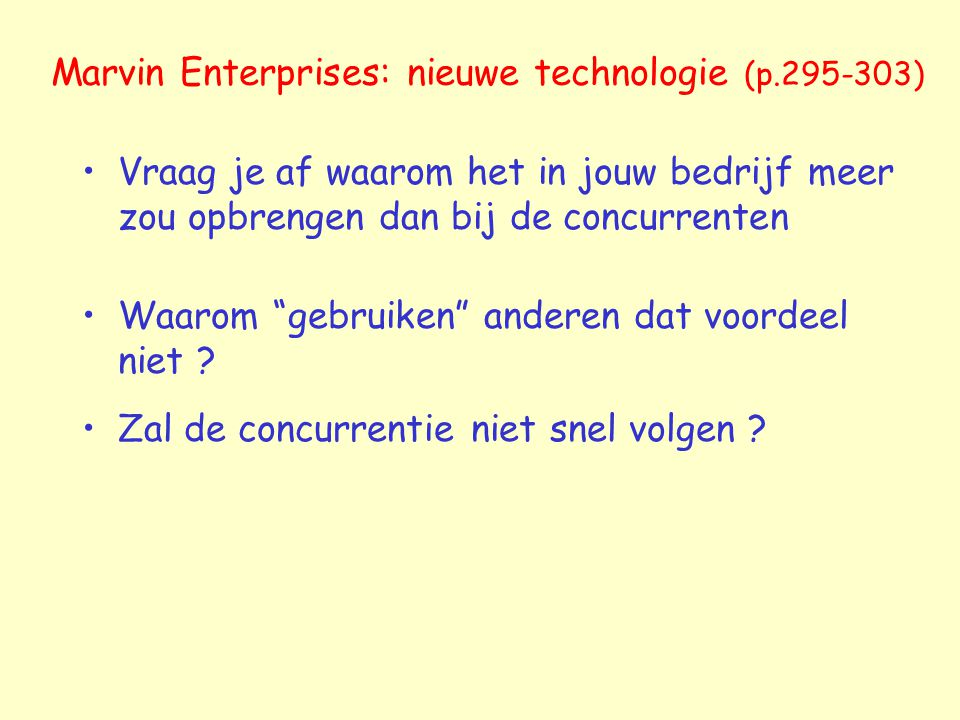 Marvin Enterprises: nieuwe technologie (p.295-303)
