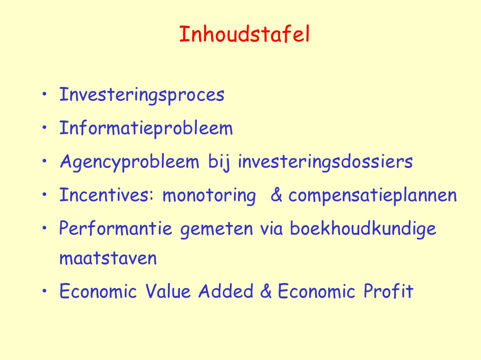 Inhoudstafel Investeringsproces Informatieprobleem