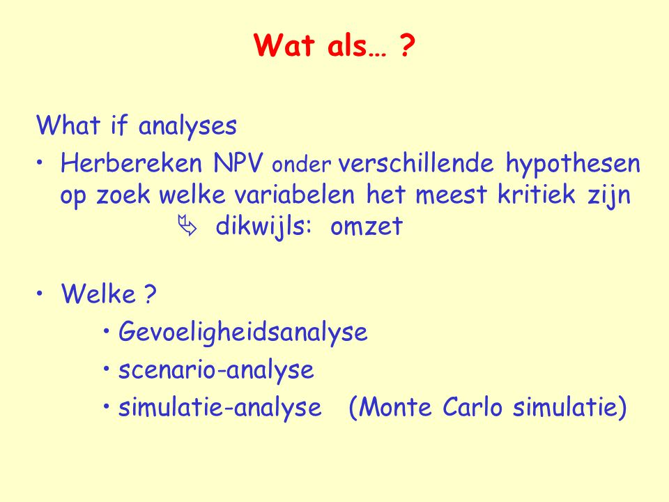 Wat als… What if analyses