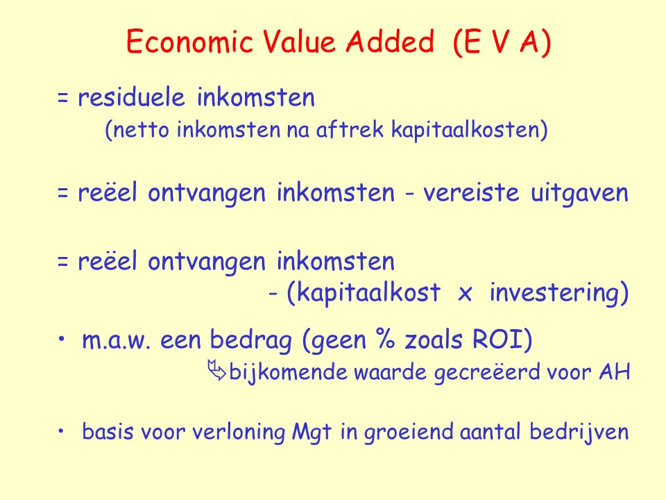 Economic Value Added (E V A)