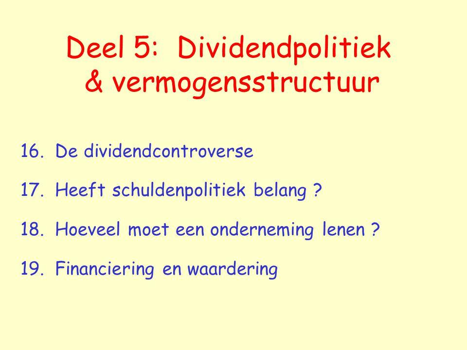 Deel 5: Dividendpolitiek & vermogensstructuur