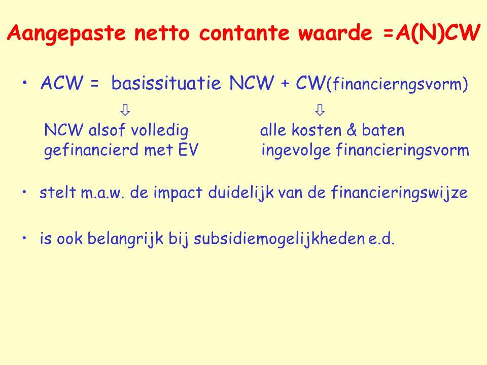 Aangepaste netto contante waarde =A(N)CW