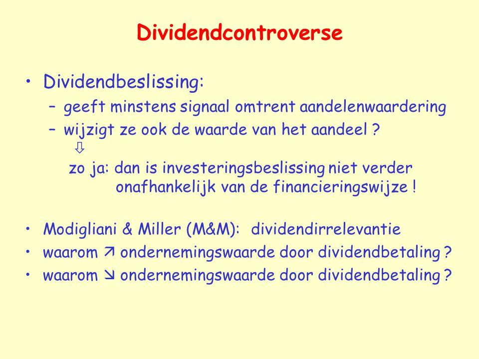 Dividendcontroverse Dividendbeslissing: