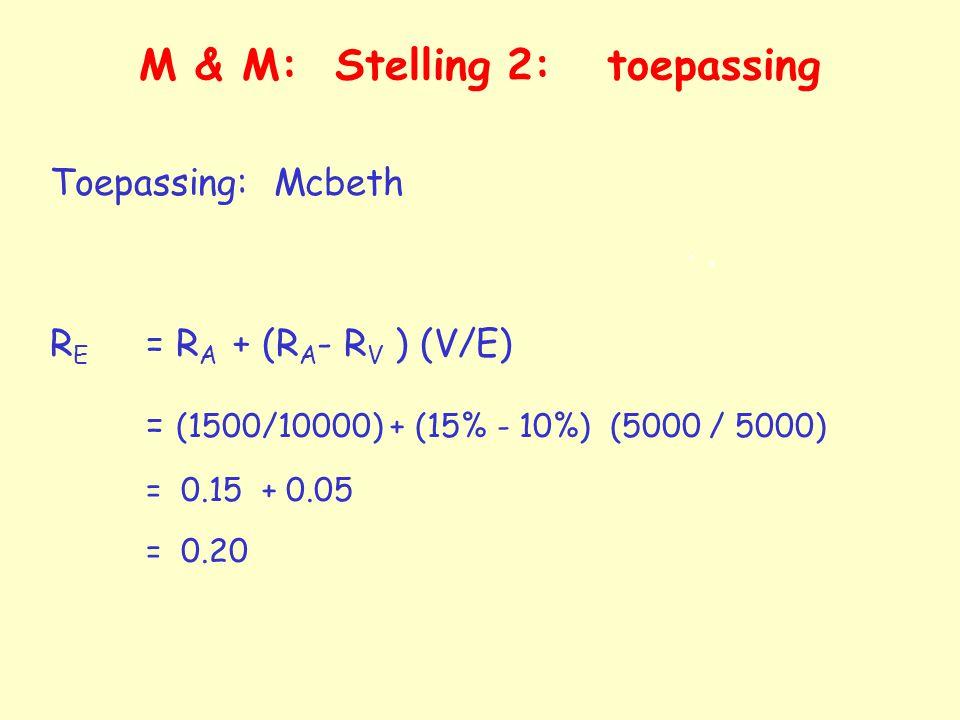 M & M: Stelling 2: toepassing