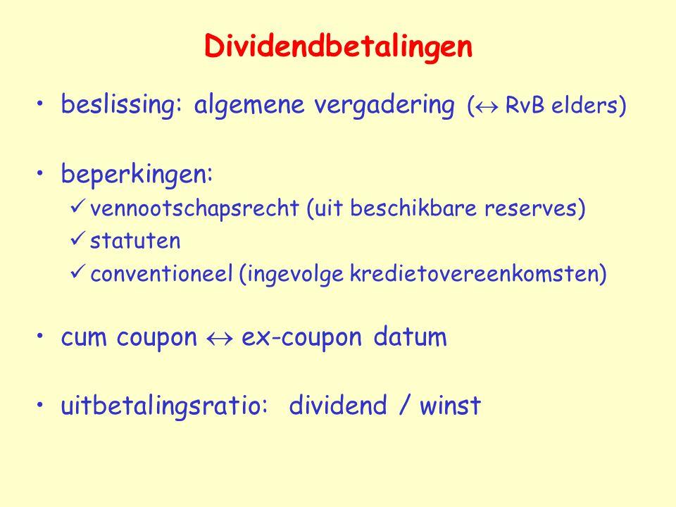 Dividendbetalingen beslissing: algemene vergadering ( RvB elders)