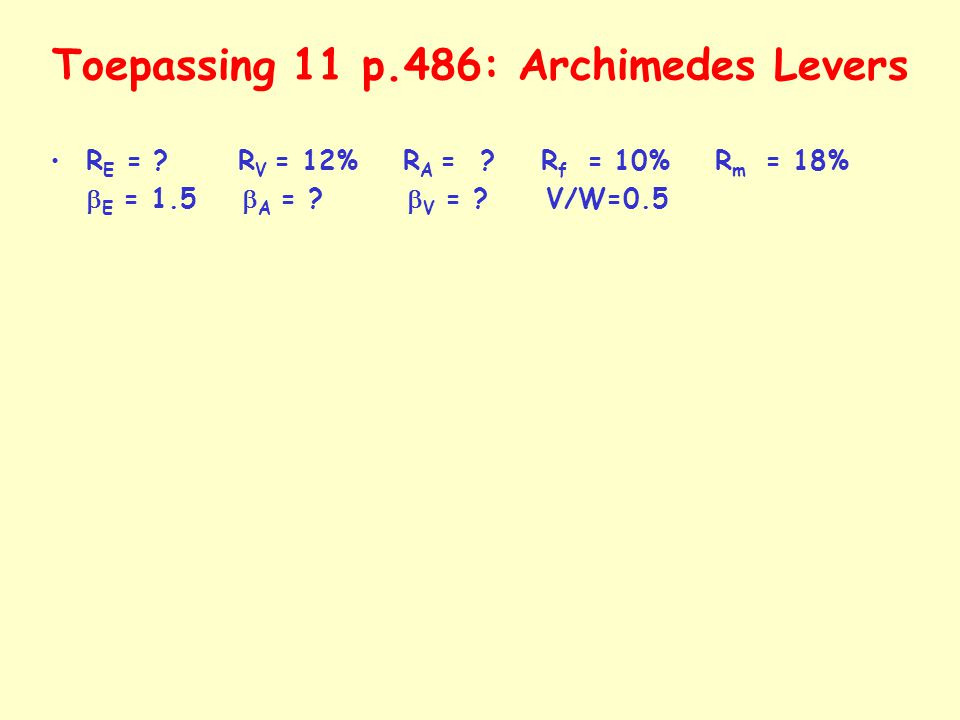 Toepassing 11 p.486: Archimedes Levers