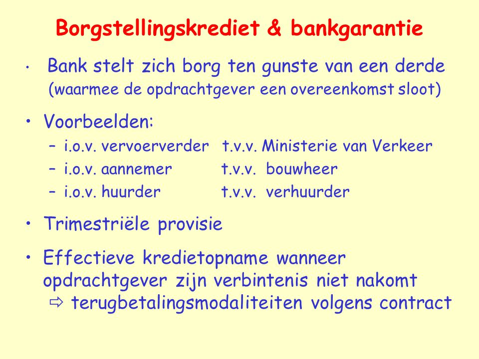 Borgstellingskrediet & bankgarantie